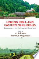 Linking India And Eastern Neighbours