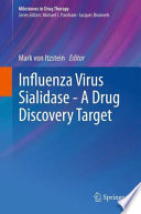 Influenza Virus Sialidase   A Drug Discovery Target