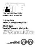 ATF  the Youth Crime Gun Interdiction Initiative