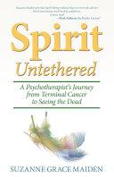 Spirit Untethered