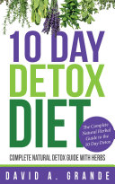 10 Day Detox Diet: Complete Natural Detox Guide with Herbs