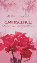Reminiscence: A Selection of Assorted Poems