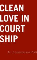 Clean Love in Courtship [Pdf/ePub] eBook