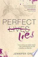 Perfect Lies
