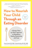 How to Nourish Your Child Through an Eating Disorder Pdf/ePub eBook
