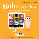 Bob Stays at Home