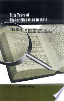 Fifty Years of Higher Education in India