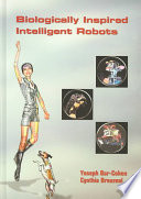 Biologically Inspired Intelligent Robots