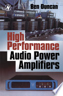 """High Performance Audio Power Amplifiers"" by Ben Duncan"