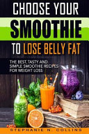 Choose Your Smoothie to Lose Belly Fat