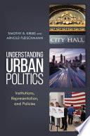 Understanding Urban Politics Book