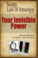 Your Invisible Power   Secrets to the Law of Attraction