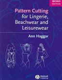 Pattern Cutting For Lingerie Beachwear And Leisurewear