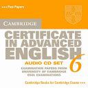 Cambridge Certificate in Advanced English 6 Audio CD Set (2 CDs)