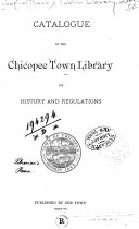Catalogue of the Chicopee Town Library