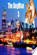 The Dogman 3 Book