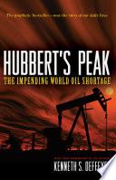 Hubbert s Peak Book