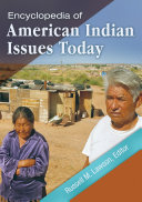 Encyclopedia of American Indian Issues Today  2 volumes