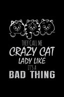 They Call Me Crazy Cat Lady Like It s a Bad Thing