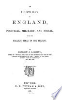 A History of England, Political, Military and Social