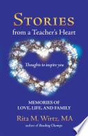 Stories from a Teacher   s Heart