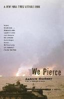 We Pierce