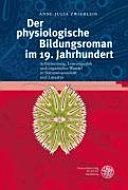 Der physiologische Bildungsroman im 19. Jahrhundert