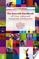 The Emerald Handbook of Crime  Justice and Sustainable Development