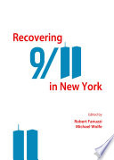 Recovering 9 11 in New York