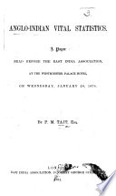 Anglo Indian Vital Statistics  A paper  etc