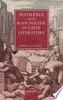 Pestilence and the Body Politic in Latin Literature Book