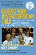 Raising Your Jewish Christian Child