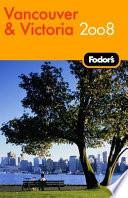 Fodor s Vancouver and Victoria