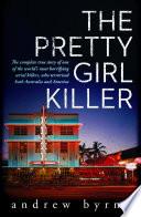 Read Online The Pretty Girl Killer For Free
