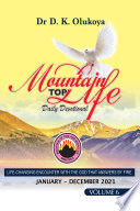 Mountain Top Life Daily Devotional 2021  Volume 6