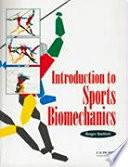 Introduction to Sports Biomechanics Book