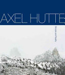 Axel Hutte: Ghosts and Reality