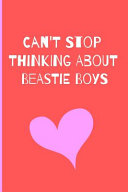 Can t Stop Thinking About Beastie Boys