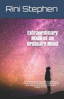 Extraordinary Mind of an Ordinary Mind