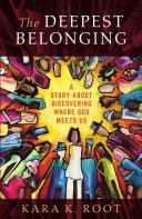 The Deepest Belonging