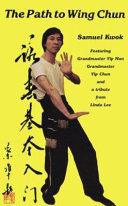 The Path to Wing Chun