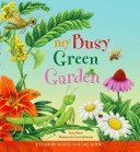My Busy Green Garden  Tilbury House Nature Book