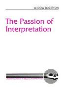 The Passion of Interpretation