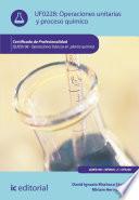 Operaciones unitarias y proceso químico. QUIE0108