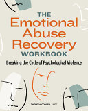 The Emotional Abuse Recovery Workbook