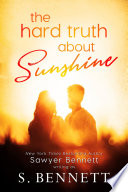 The Hard Truth About Sunshine Book