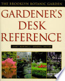 Brooklyn Botanic Garden Gardener s Desk Reference