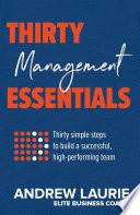 Thirty Essentials  Management
