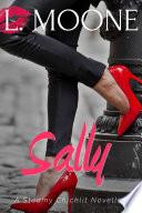 Sally  A Steamy Chicklit Novella