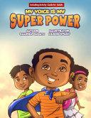 My Voice Is My Super Power Book PDF